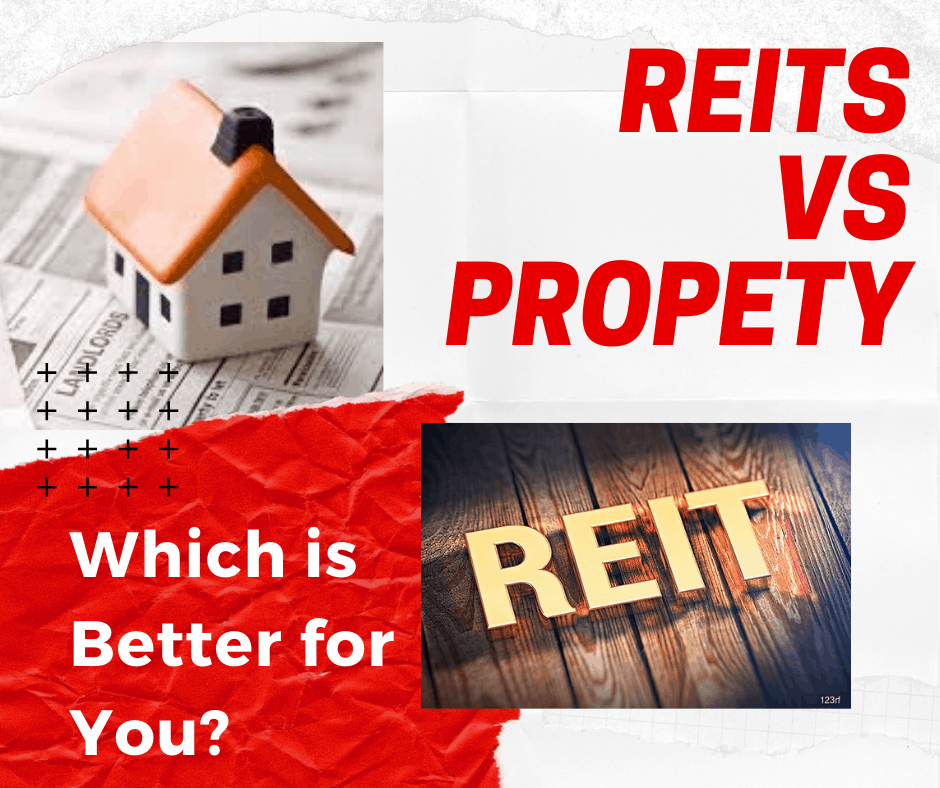 REITS VS PROPERTY